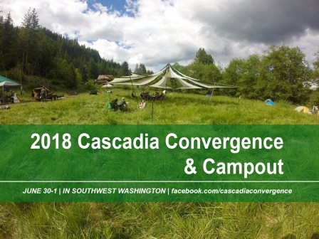 2018 Cascadia Convergence & Campout Announced!