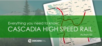 Cascadia Rail: A Guide to Taking Action