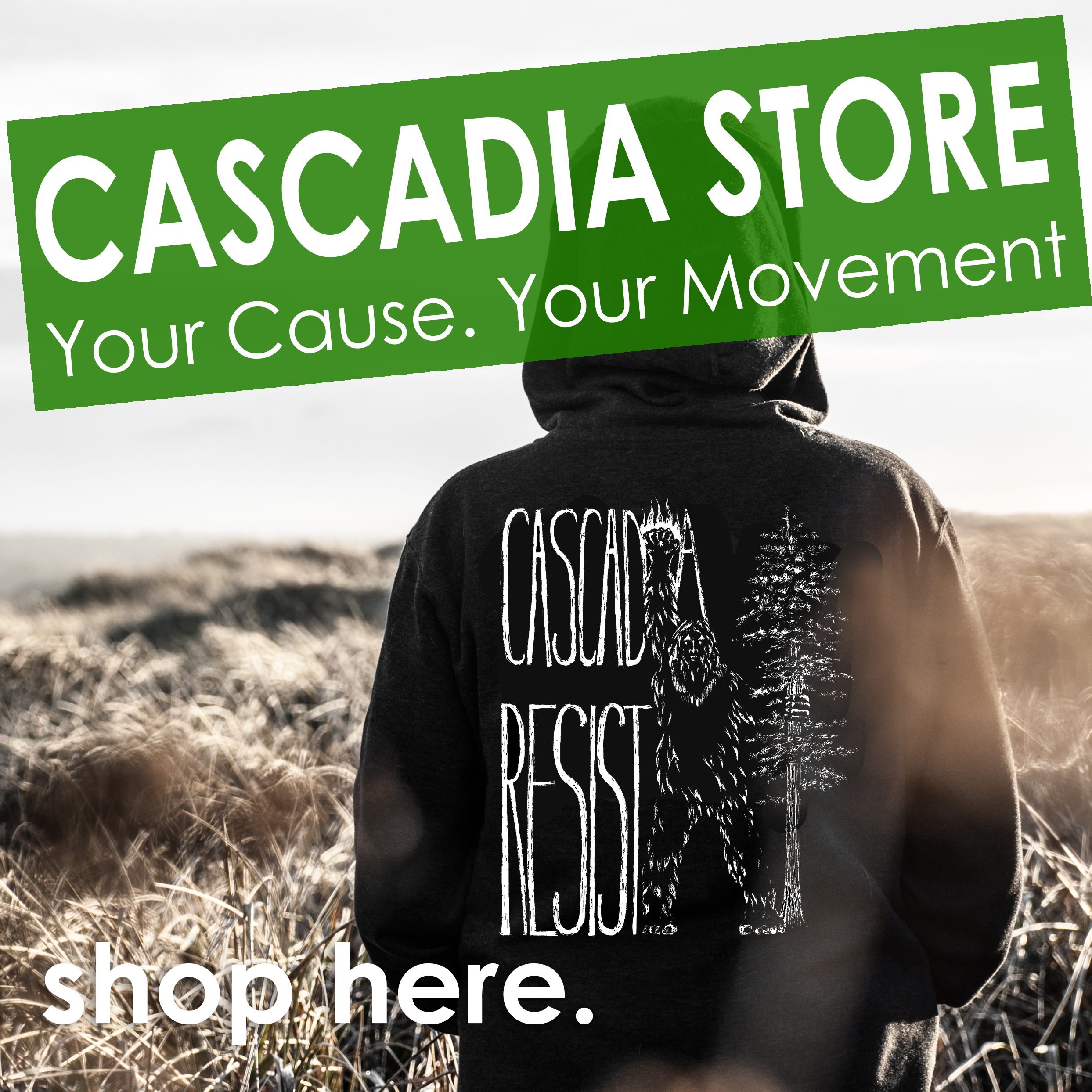 Cascadia Store Shop Now